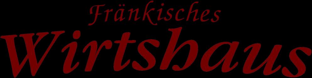 Fränkisches Wirtshaus Burgpreppach